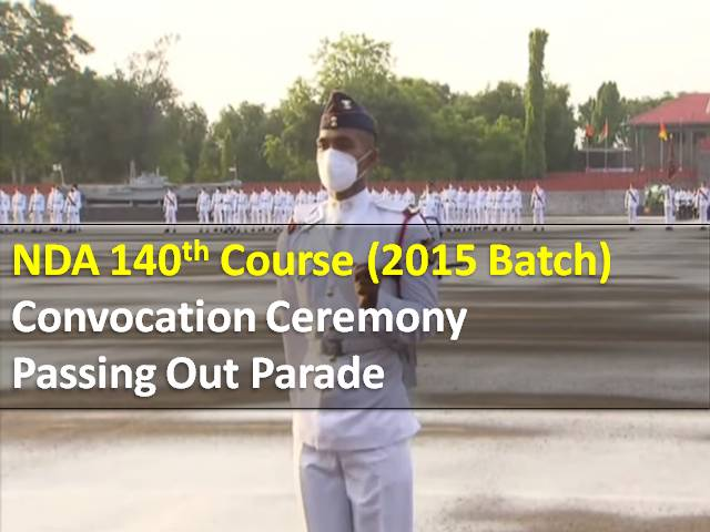 NDA held 140th Course Convocation Ceremony for Cadets (2015 Batch): Check Highlights of National Defence Academy Passing Out Parade