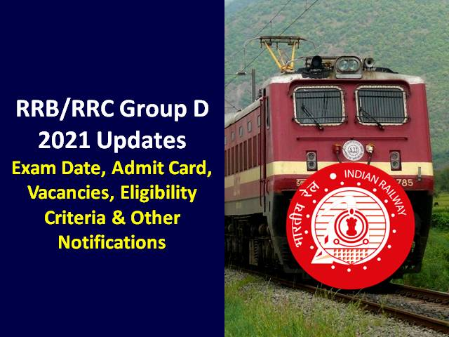 RRB Group D 2021 Exam Schedule & Admit Card To Release Soon: Check 103769 Vacancies, Eligibility, Exam Pattern, Syllabus & Other Notifications