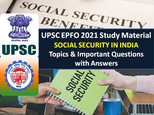 UPSC EPFO 2021 Exam Social Security in India Study Material: Check Important Topics & Questions with Answers for Recruitment Test (RT)