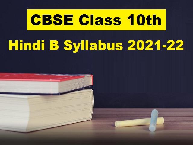 CBSE Class 10 Hindi (Course B) Syllabus 2021-2022