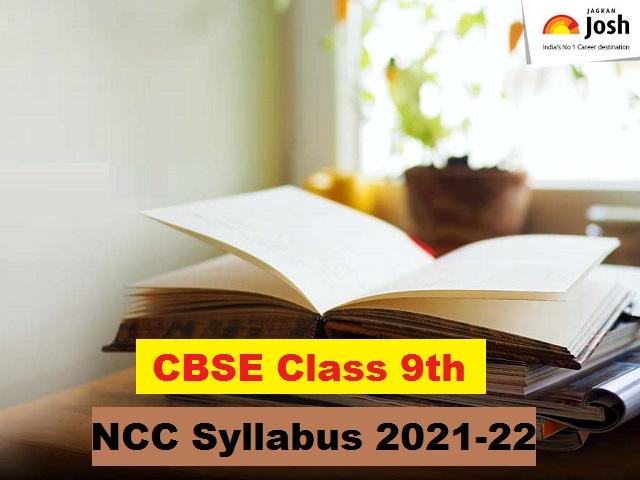 CBSE Class 9 NCC Syllabus 2021-2022