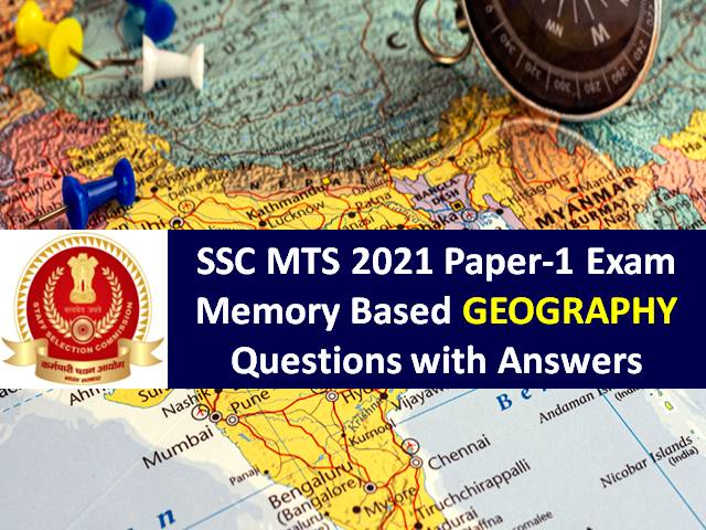 SSC MTS 2021 Exam Memory Based Geography Questions with Answer Key