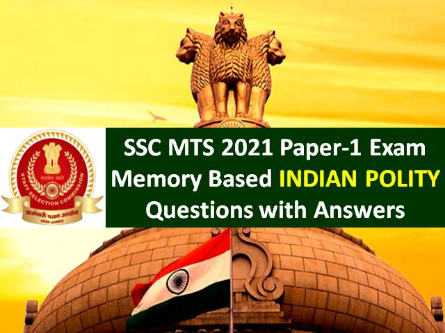 SSC MTS 2021 Exam Memory Based Indian Polity Questions