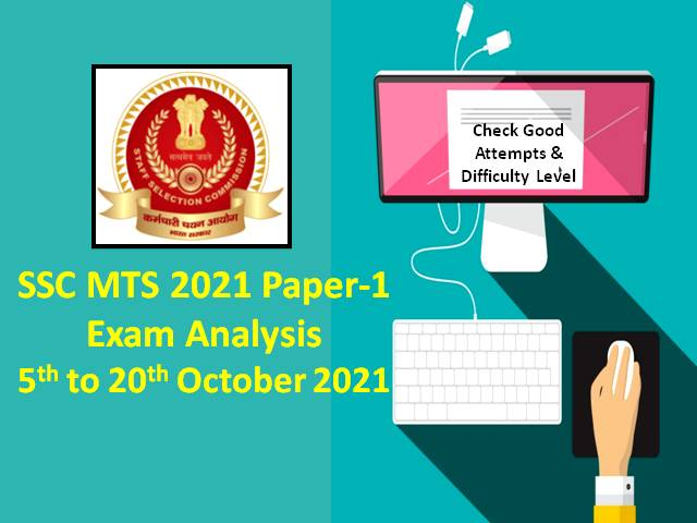 SSC MTS 2021 Exam Analysis (5th to 13th October All Shifts)