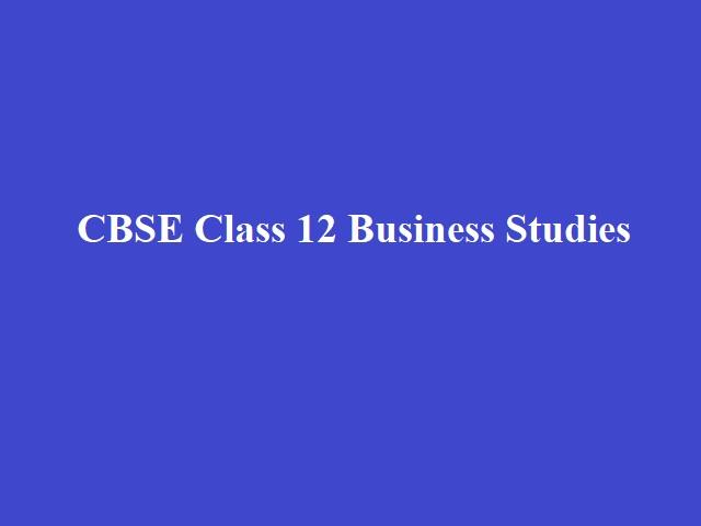 CBSE Class 12 Business Studies Sample Paper 2021-22