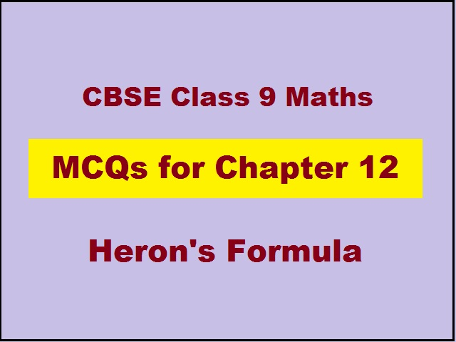 CBSE Class 9th Maths Important MCQs from Chapter 12