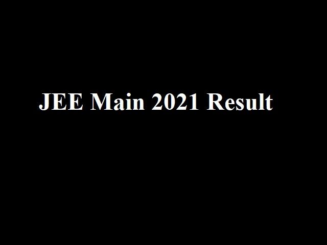 JEE Main Result 2021