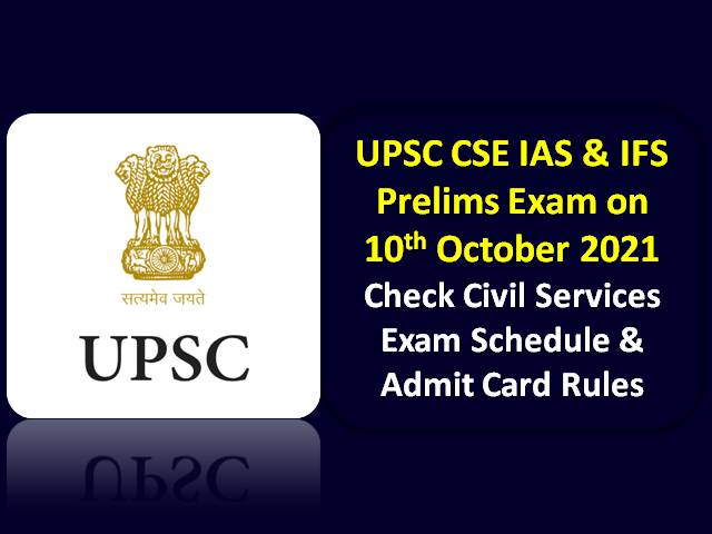 UPSC CSE IAS Prelims 2021 Schedule & Admit Card Released: Check Civil Service Exam Centre & COVID-19 Rules for Offline Paper to be held on 10th October
