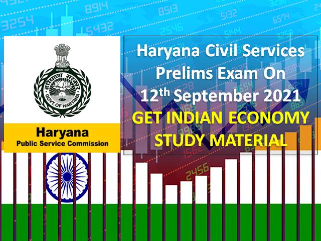 HPSC Haryana Civil Services (HCS) 2021 Prelims Exam Indian Economy Study Material: Check Important GS Topics & Questions with Answers