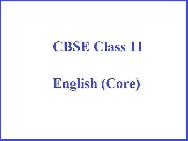 CBSE Class 11 English Syllabus (Term 1 & 2 - Combined):]