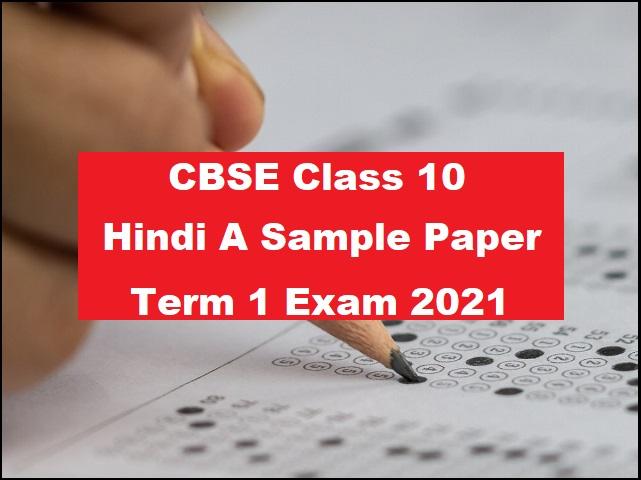 CBSE Class 10 Hindi Course A Term 1 Sample Paper 2021-2022