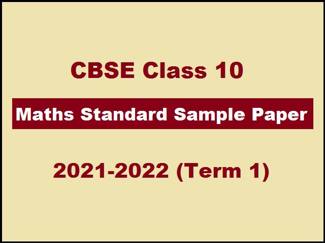 CBSE Class 10 Maths Standard Sample Paper (Term 1) 2021-2022