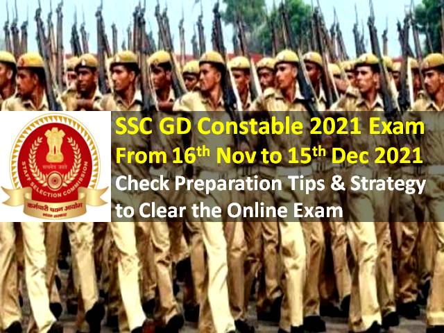 SSC GD Constable 2021 Recruitment Exam from 16th Nov to 15th Dec: Check Preparation Tips & Strategy to Clear the Online Exam