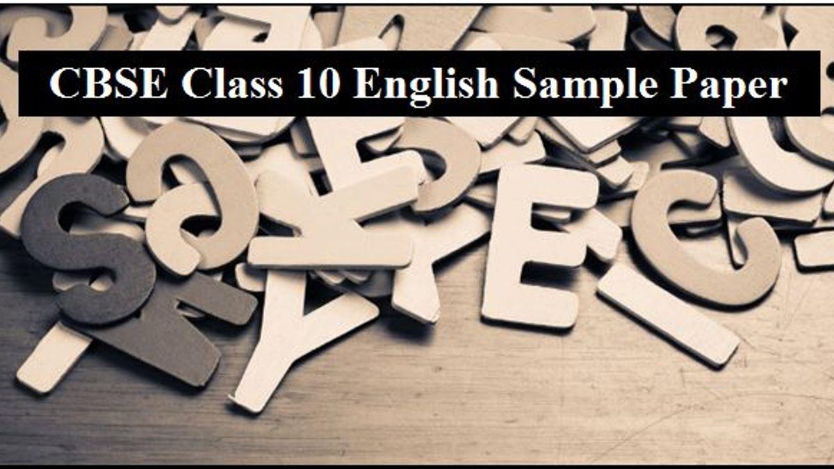 CBSE Class10 English (Language and Literature) Sample Paper 2019