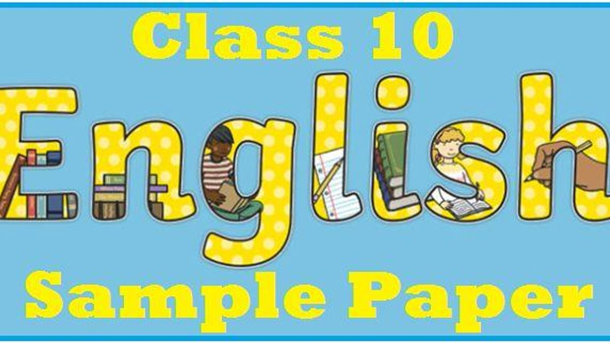 CBSE Class 10 English (Language and Literature) Sample Paper