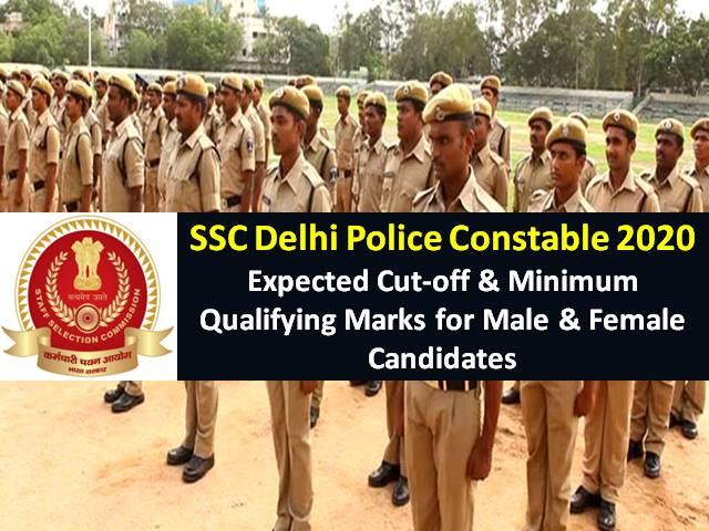 SSC Delhi Police Constable Exam 2020 Expected Cutoff for Male & Female Candidates (Answer Key Released): Check Minimum Qualifying Marks Categorywise (Gen/OBC/EWS/SC/ST)