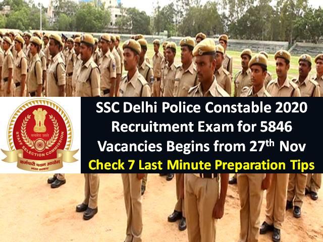 SSC Delhi Police Constable Recruitment Exam 2020 for 5846 Vacancies till 14th Dec: Check 7 Last Minute Preparation Tips to crack Online Exam