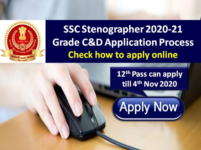 SSC Stenographer 2020-21 Grade C&D Registration @ssc.nic.in: Check How to Apply Online till 4th Nov, 12th Pass with Stenography Skill Can Apply