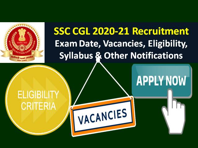 SSC CGL 2021 Exam Registration Ends on 31st Jan @ssc.nic.in for Combined Graduate Level Posts Recruitment: Check Vacancies, Eligibility, Exam Dates, Syllabus & Other Notifications