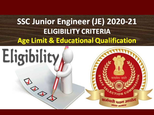 SSC JE 2020-2021 Eligibility Criteria: Check Age Limit and Educational Qualification for SSC Junior Engineer 2020 Exam