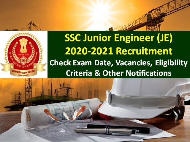 SSC JE 2021 Exam New Updates: Admit card Released for Paper-1|Check Revised Exam Dates, Syllabus, Vacancies, Eligibility & Other Notifications