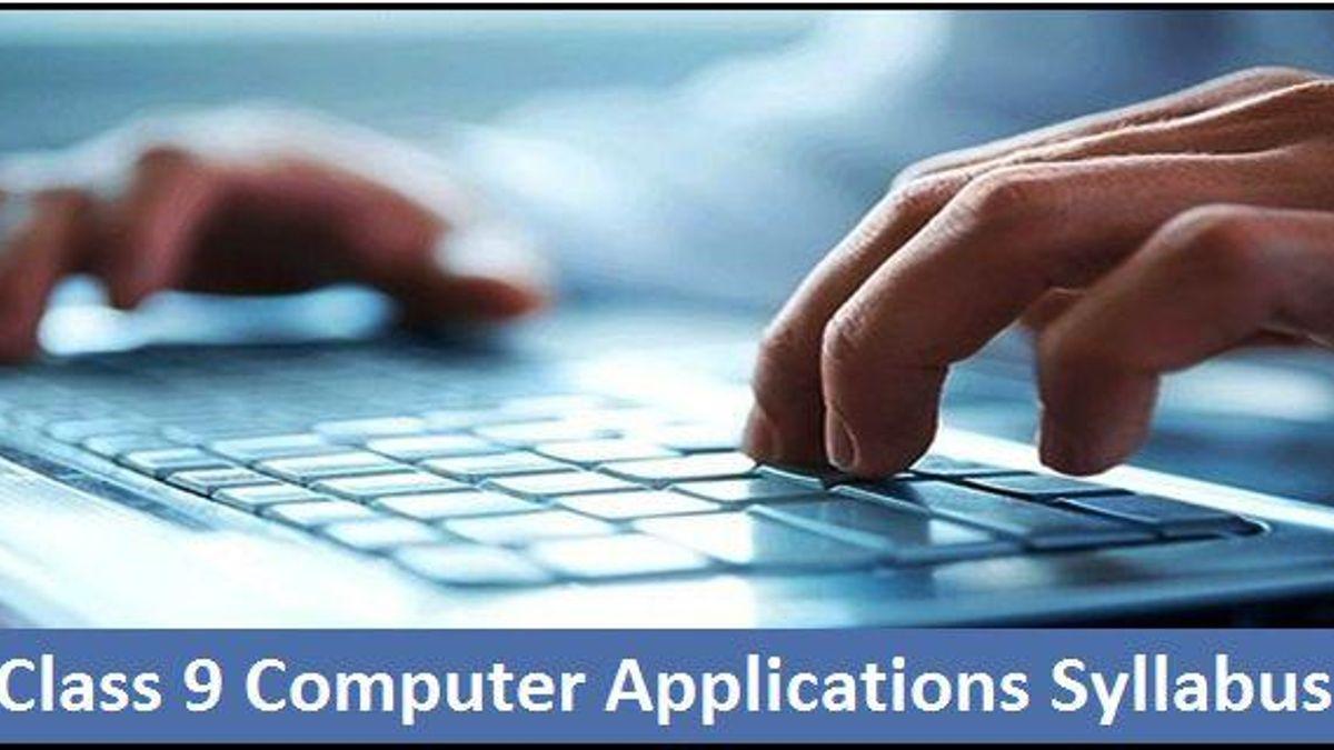 CBSE Class 9 Computer Applications Syllabus