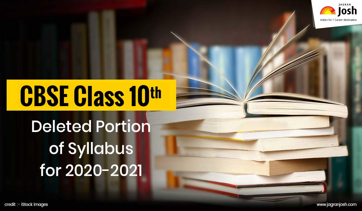 CBSE Class 10 Deleted Syllabus of All Subjects for 2020-2021