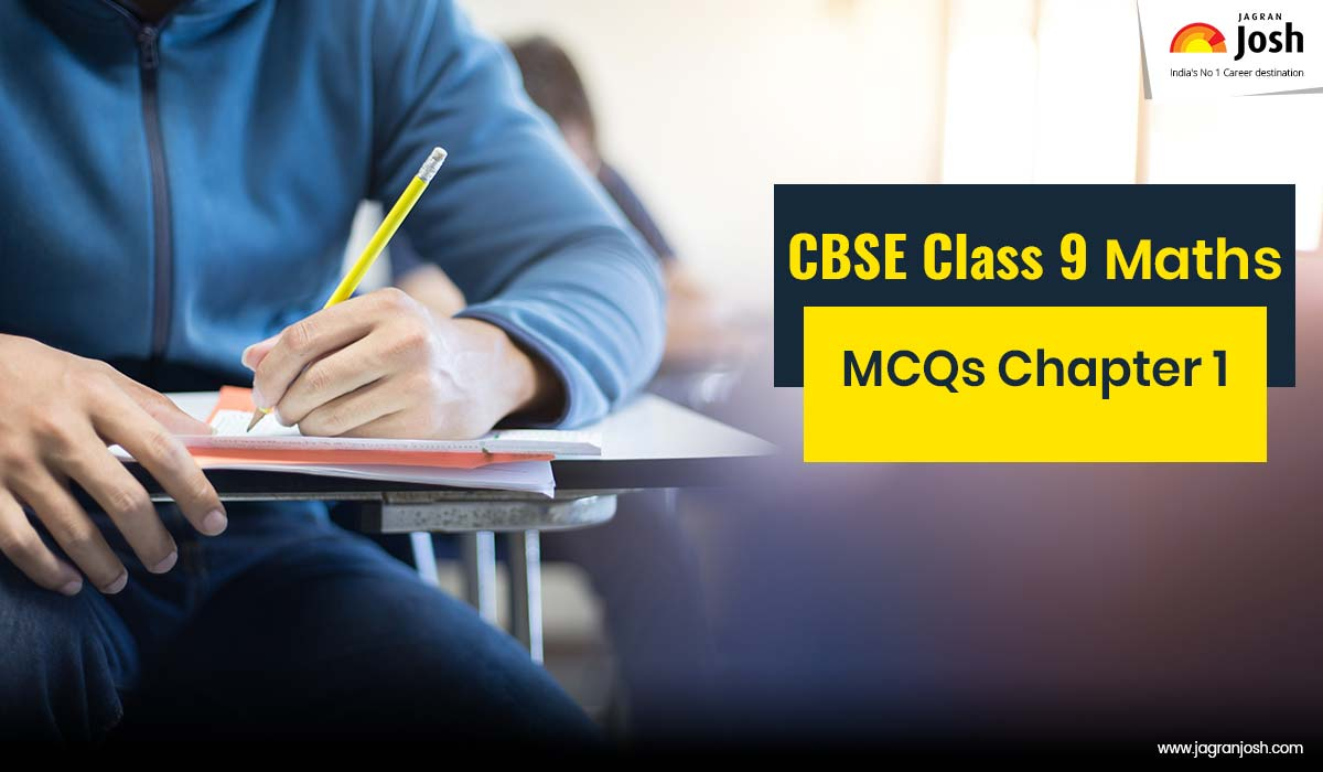 CBSE Class 9th Maths Exam 2020: Important MCQs with Answers from Chapter 1 Number System