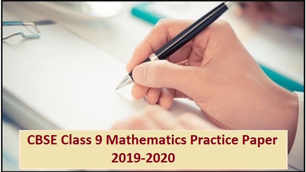 CBSE Class 9 Mathematics Solved Practice Paper 2019-2020
