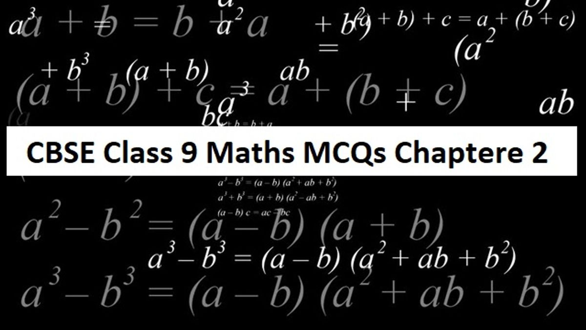 CBSE Class 9thMaths Exam 2020: Important MCQs with Answers from Chapter 2 Polynomials