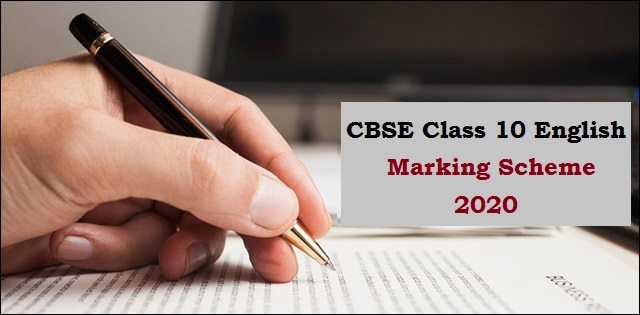 CBSE Marking Scheme for Class 10 English Language and Literature Sample Paper 2020