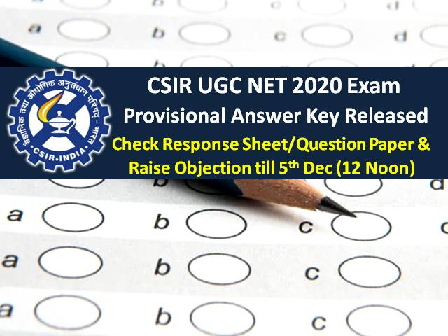 NTA CSIR UGC NET Answer Key 2020 Released @csirnet.nta.nic.in: Get Direct Link to Check Response Sheet/Question Paper & Raise Objection till 5th Dec (12 Noon)