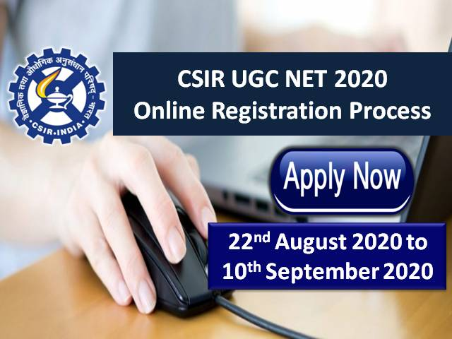 NTA CSIR UGC NET 2020 Registration Extended till 10th Sep 2020: Get Direct Link to Apply Online @csirnet.nta.nic.in, Check Application Process