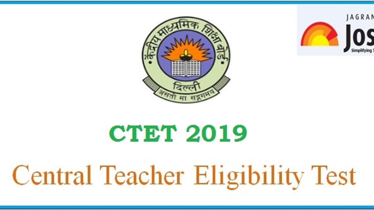 CBSE CTET 2019 Revised Eligibility Criteria Announced