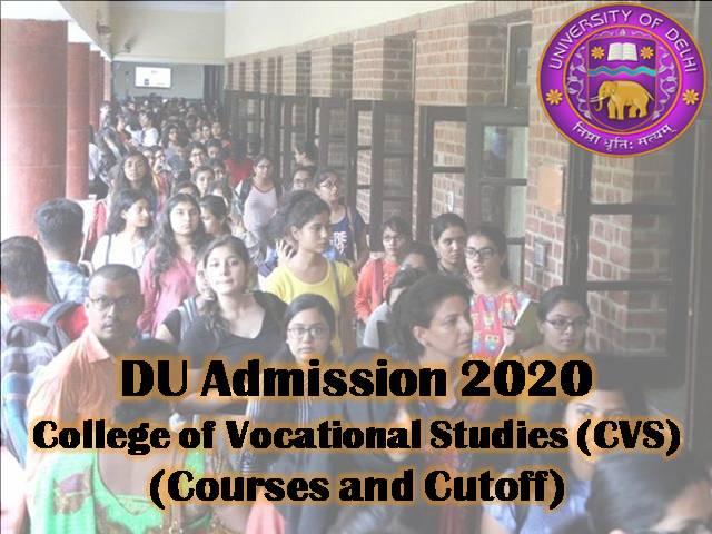 DU admission 2020 CVS Courses Cutoff