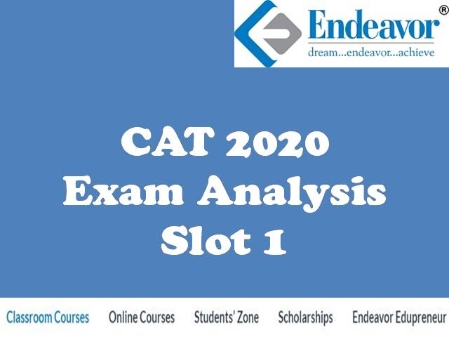 Endeavor Careers Releases CAT 2020 Slot 1 Analysis, Expected Percentile