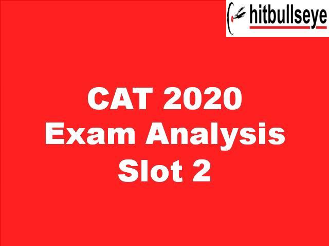 CAT 2020 Analysis by Bulls Eye - Slot 2 Difficulty Level, Expected Cutoff