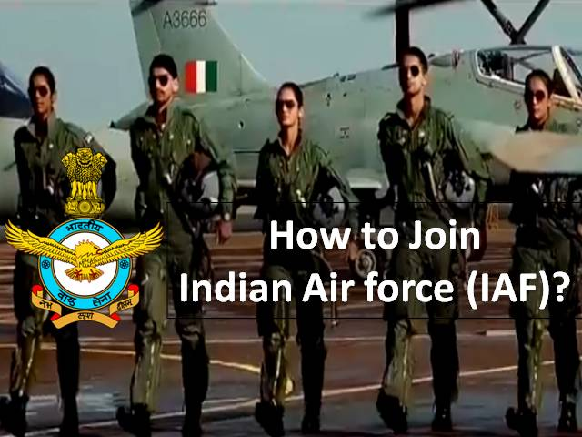 Join Indian Air Force (IAF) through AFCAT/NDA/NCC/CDS 2021 Exam: Check How to Make a Career in Air Force after 12th, Graduation & Post Graduation