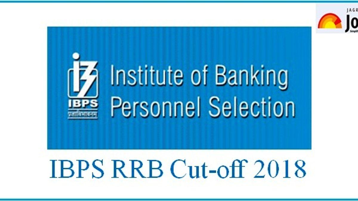 Official IBPS RRB Cut off 2018