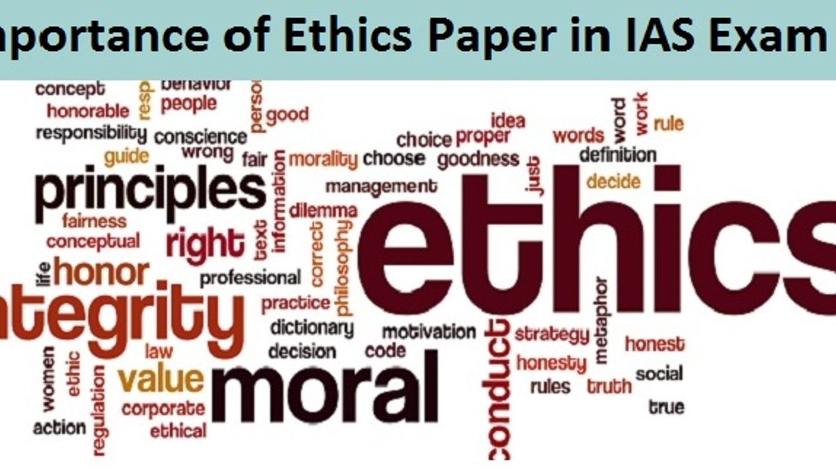 Importance of Ethics Paper for IAS mains