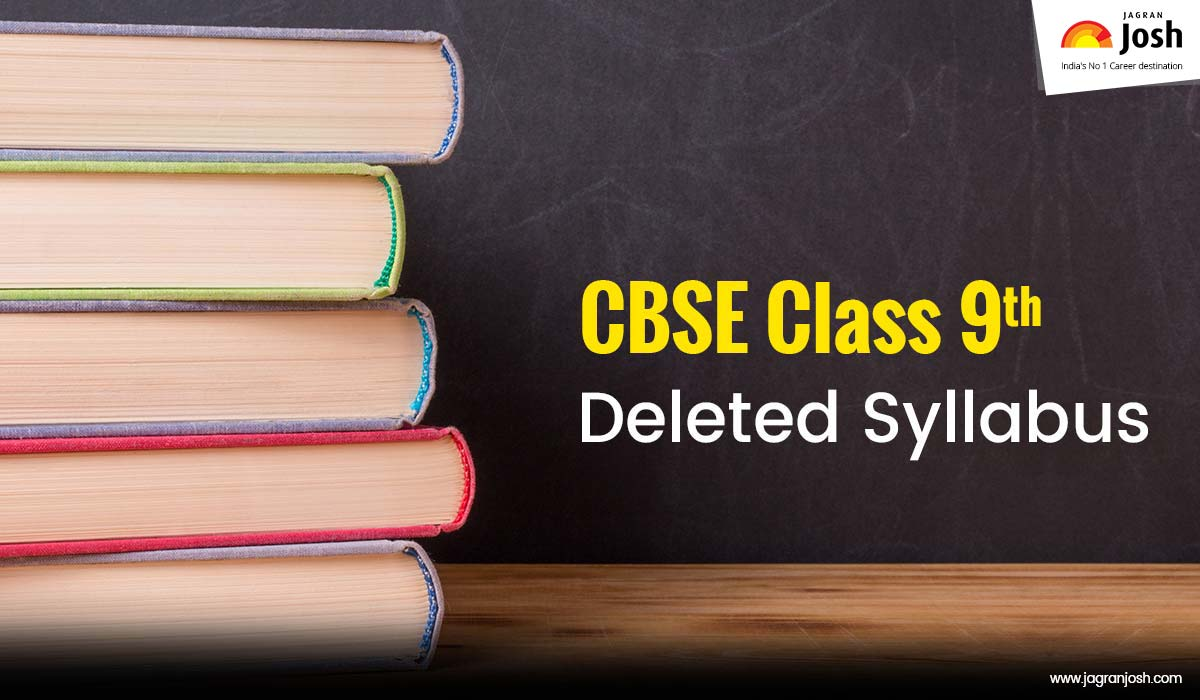 CBSE Class 9 Deleted Syllabus for 2020-2021