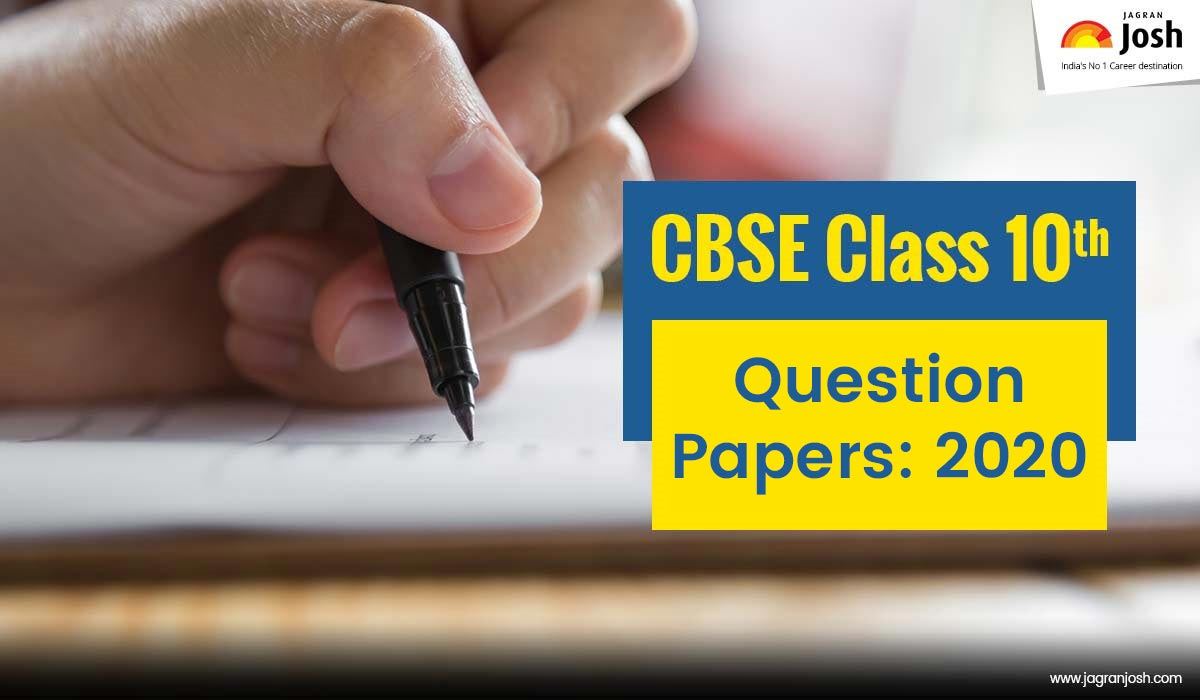 CBSE Class 10 Question Papers 2020 All Subjects