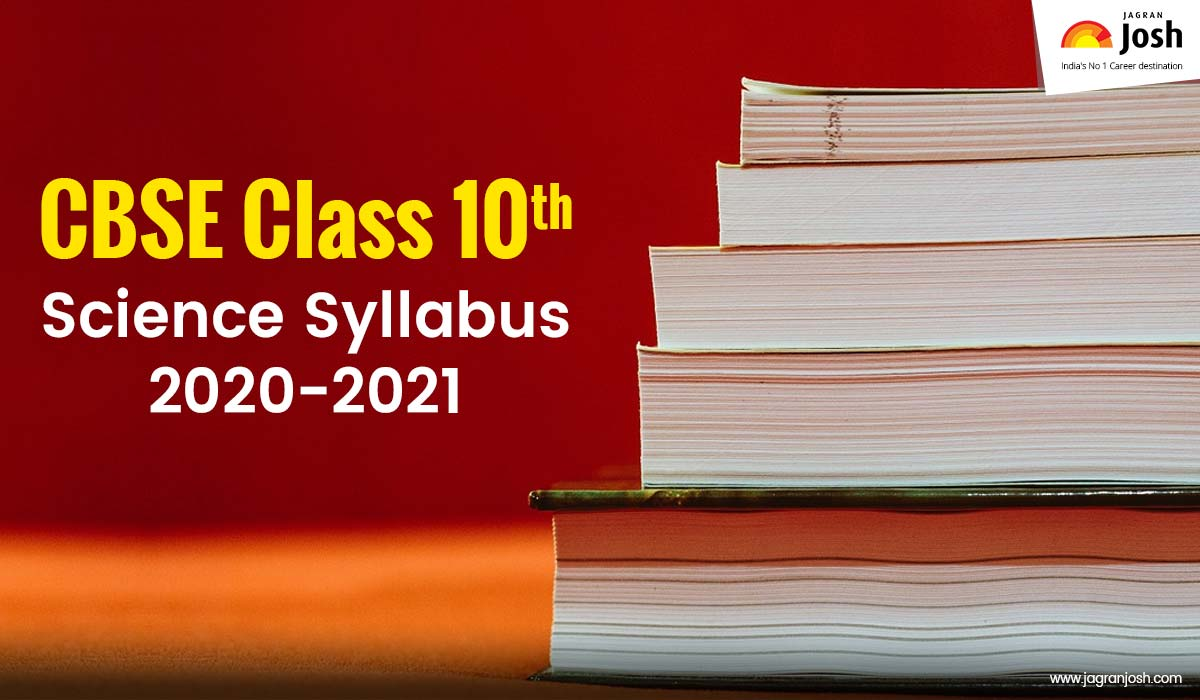 CBSE Class 10 Science Syllabus 2020-2021