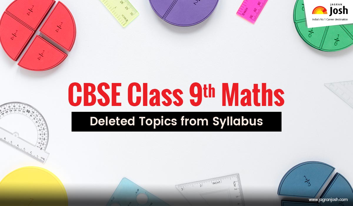 CBSE Class 9 Maths Deleted Syllabus for 2020-2021
