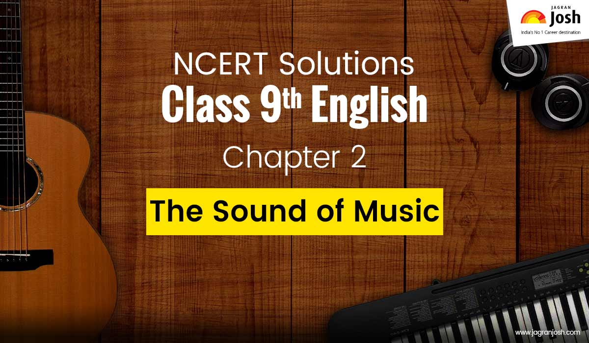 NCERT Solutions for Class 9 English Beehive Chapter 2