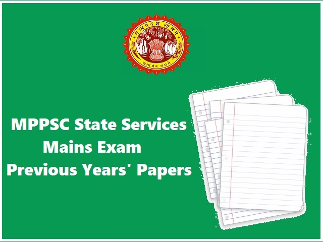 MPPSC State Services Exam 2020: Download Previous Years' Mains Question Papers