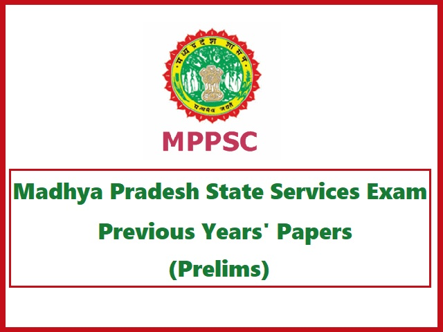 MPPSC State Services Prelims Previous Years' Question Papers