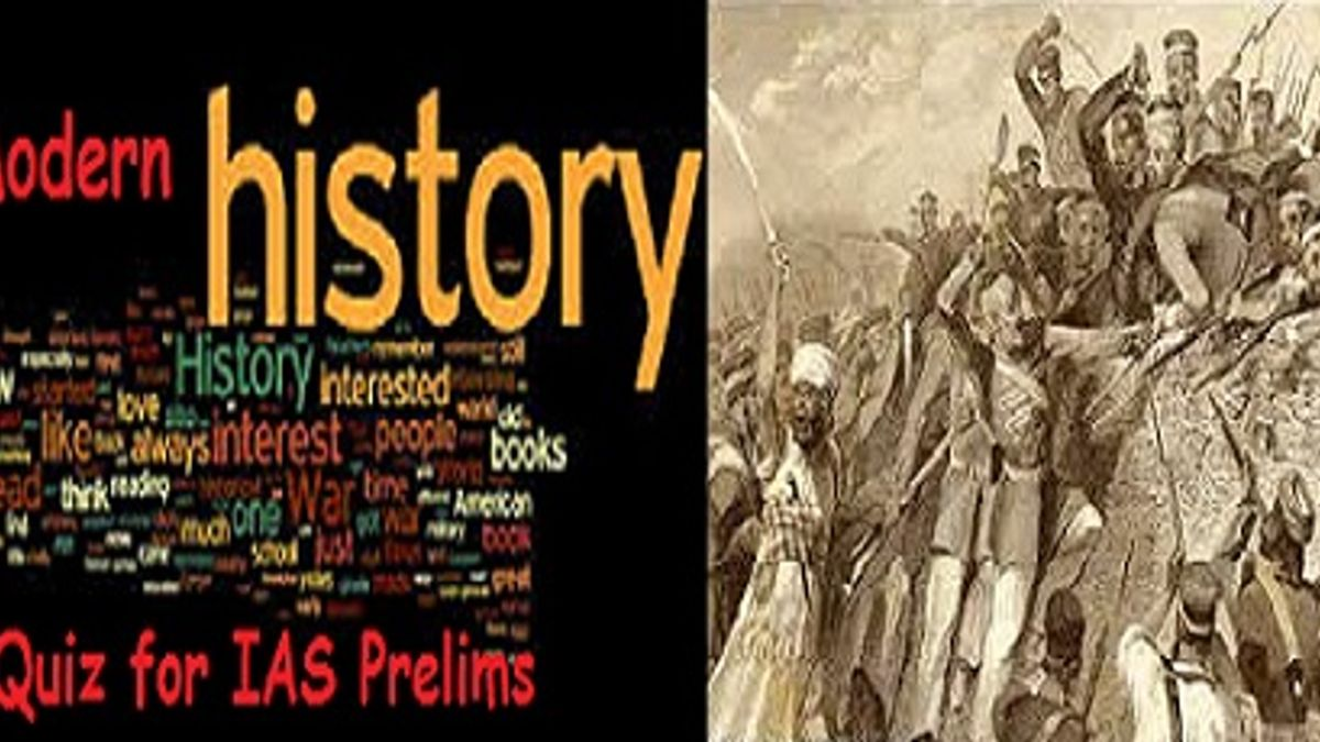 Modern History Quiz for IAS Exam Struggle for Swaraj