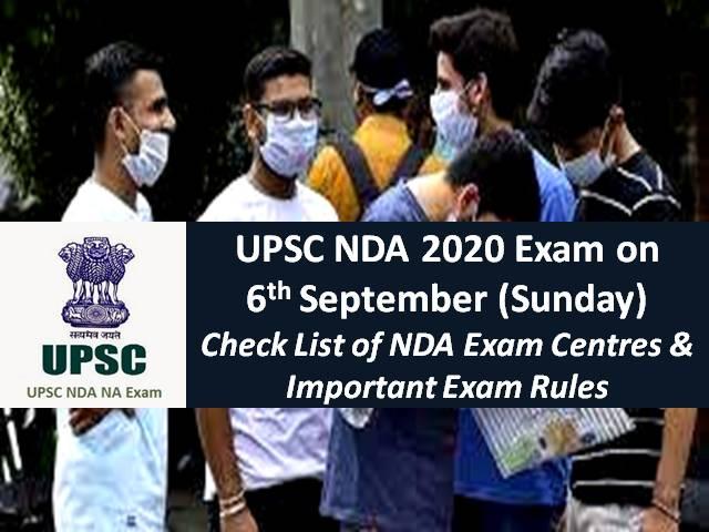 UPSC NDA 2020 Exam on 6th Sep (Sunday): Check Important Exam Rules to be followed amid COVID-19 Pandemic, Check List of NDA Exam Centres