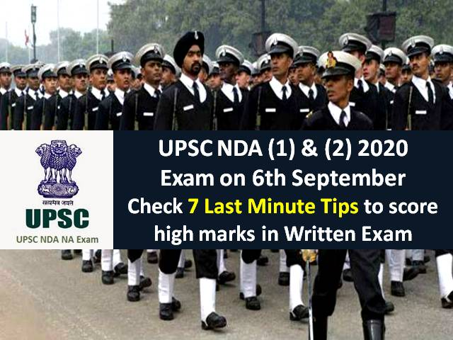 UPSC NDA 2020 Exam on 6th September (Sunday): Check 7 Last Minute Tips to score high marks in Written Exam